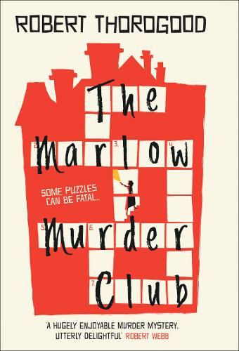 The Marlow Murder Club by Robert Thorogood |