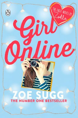 Girl Online by Zoe Sugg, Siobhan Curham