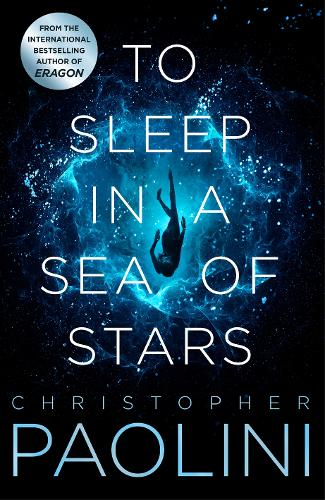 To Sleep in a Sea of Stars by Christopher Paolini |