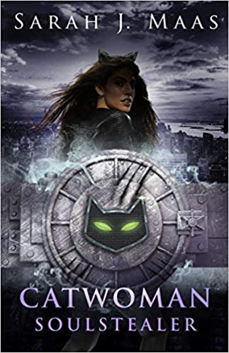 Catwoman: Soulstealer by by Sarah J. Maas