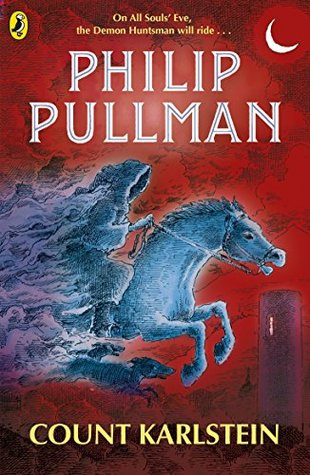 Count Karlstein by Philip Pullman |