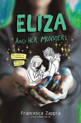 Eliza and Her Monsters by Francesca Zappia |