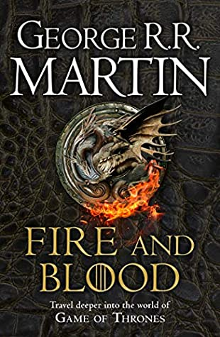 Fire and Blood by George R.R. Martin |