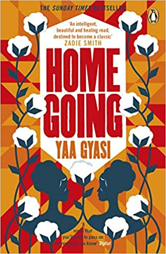 Homegoing by Yaa Gyasi |