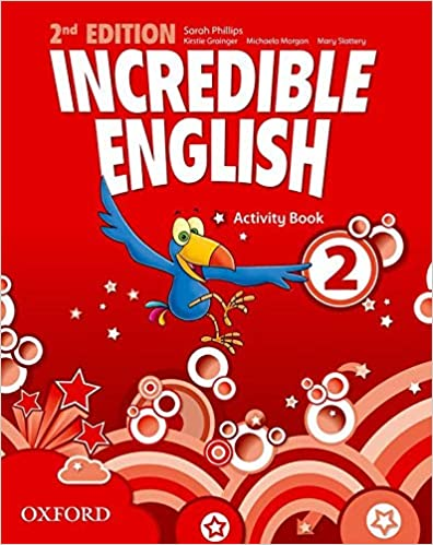 Incredible English: 2: Activity Book by Sarah Phillips, Michaela Morgan | 9780194442411