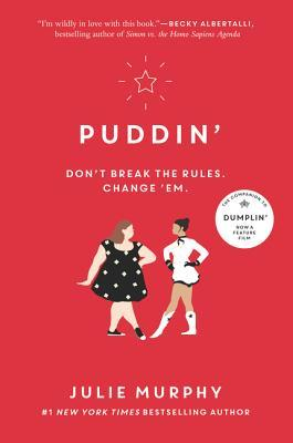 Puddin' by Julie Murphy |