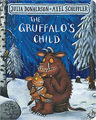 The Gruffalo's Child by Julia Donaldson, Axel Scheffler (Illustrator) |
