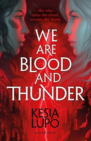 We Are Blood and Thunder #1 by Kesia Lupo