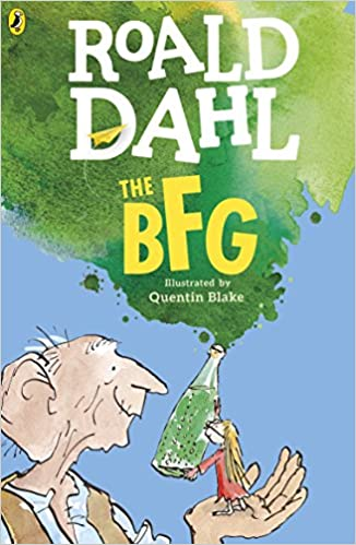 The BFG by Roald Dahl |