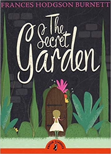 The Secret Garden by Frances Hodgson Burnett |