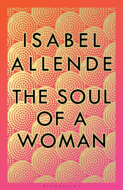 The Soul of a Woman by Isabel Allende |