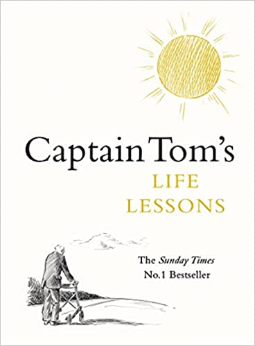 Captain Tom's Life Lessons by Captain Tom Moore |