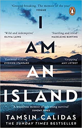 I Am An Island by Tamsin Calidas |