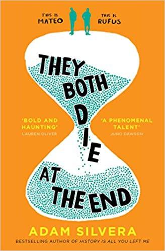 They Both Die At The End by Adam Silvera |