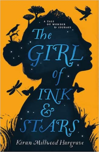 The Girl of Ink & Stars by Kiran Millwood Hargrave |