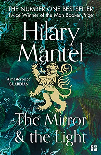 The Mirror and the Light by Hilary Mantel |