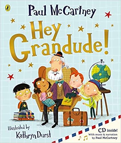 Hey Grandude! by Paul McCartney, Kathryn Durst |