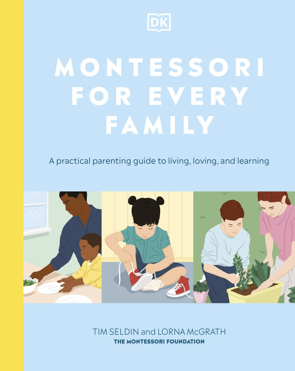 Montessori For Every Family by Tim Seldin, Lorna McGrath |