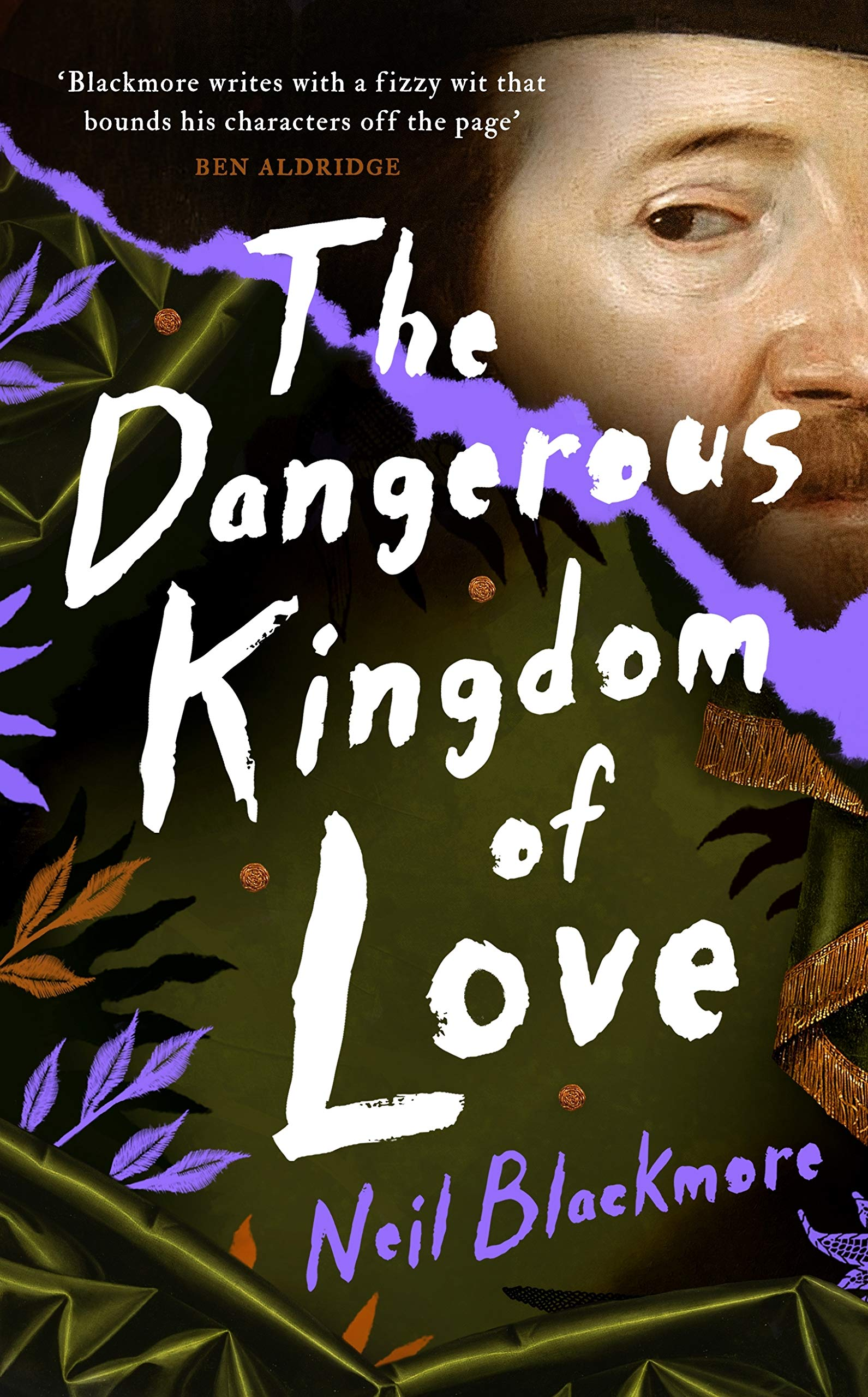 The Dangerous Kingdom of Love by Neil Blackmore |